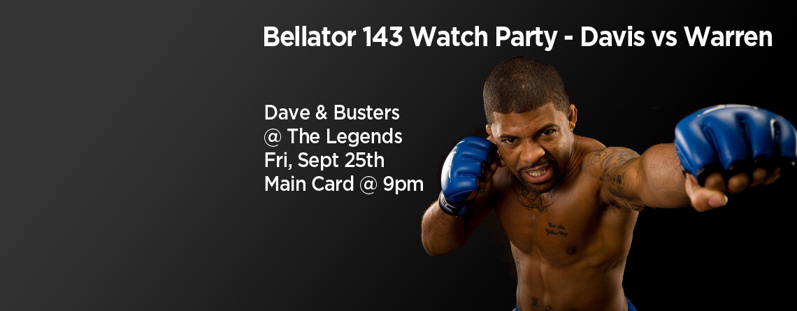 Bellator 143 Watch Party at Dave & Busters
